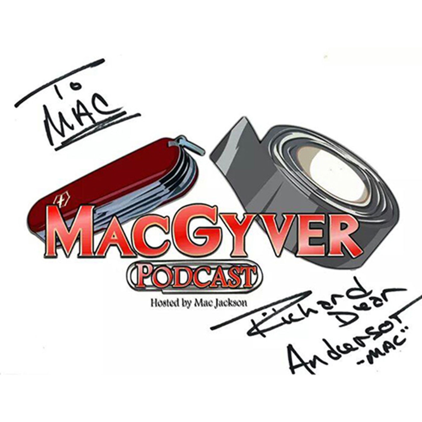 The MacGyver Podcast