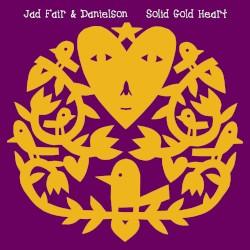 Solid Gold Heart by Jad Fair  &   Danielson