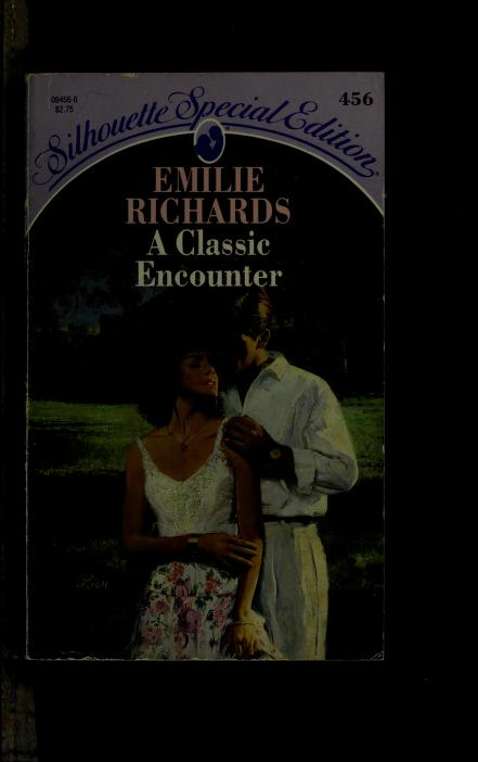 A Classic Encounter by Emilie Richards