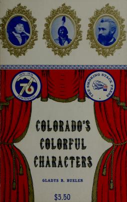 Cover of: Colorado's colorful characters | Gladys R. Bueler