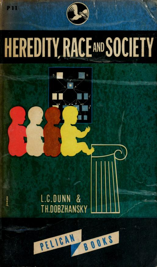 Heredity, race, and society by L. C. Dunn