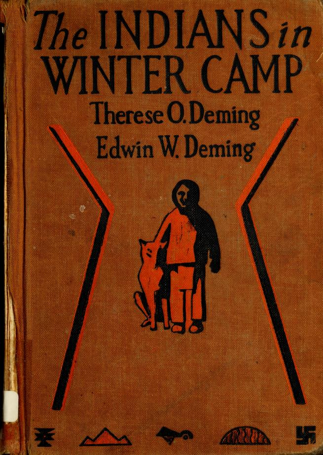 The Indians in winter camp by Therese O. Deming