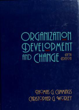 Cover of: Organization development and change | Thomas G. Cummings