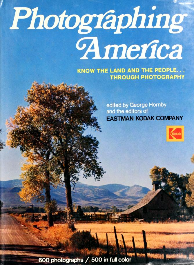 Photographing America by George Hornby