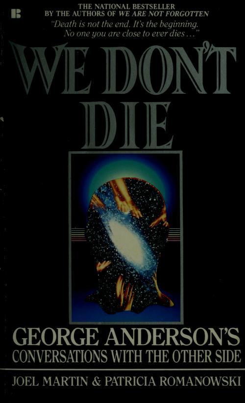 We Don't Die by Joel Martin, Patricia Romanowski